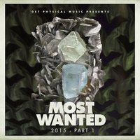 Get Physical Music Presents: Most Wanted 2015, Pt. 1 — сборник