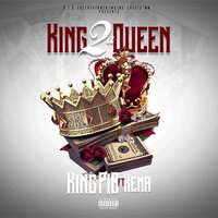 Kings 2 a Queen — KING P.I.B, XENA