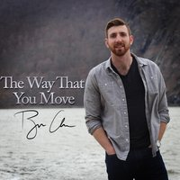 The Way That You Move — Ryan Clark