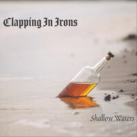 Shallow Waters — Clapping in Irons