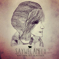 Anything but Beautiful — SayWeCanFly