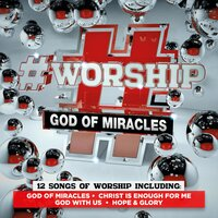 #Worship: God of Miracles — Elevation