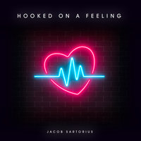 Hooked On A Feeling — Jacob Sartorius