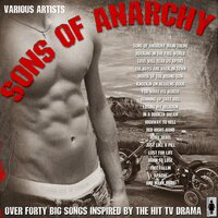 Sons of Anarchy - 40 Big Songs Inspired By The Show — сборник