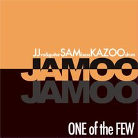 One of the Few — JAMOO