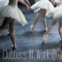 Clubbers at Work Vol.02 — сборник