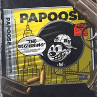 The Beginning — Papoose