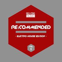 Re:Commended - Electro House Edition, Vol. 1 — сборник