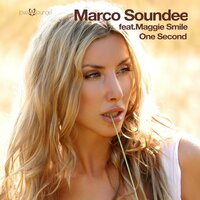 One Second — Marco Soundee, Maggie Smile