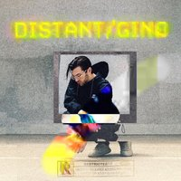 Distant — Gino