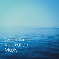 Quiet Time Relaxation Music — Relaxation Study Music, Spa Relaxation & Spa, The Relaxation Principle, Relaxation Study Music, Spa Relaxation & Spa, The Relaxation Principle