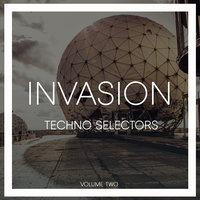 Invasion Techno Selectors, Vol. 2 — сборник