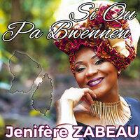 Jenifère ZABEAU - Si ou pa bwennen.mp3 200x200