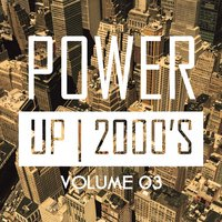 Power up 2000's, Vol. 3 — сборник