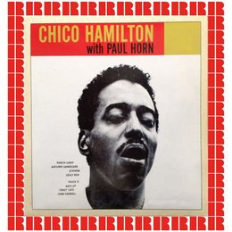 Chico Hamilton With Paul Horn — Chico Hamilton