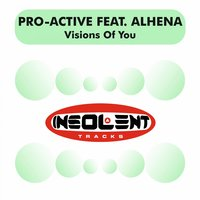 Visions of You — Pro-Active, Alhena