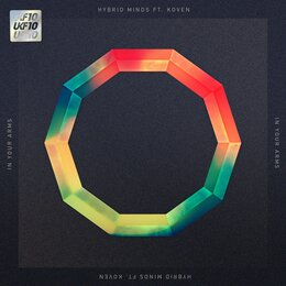 In Your Arms (Ukf10) — Koven, Hybrid Minds, Hybrid Minds feat. Koven
