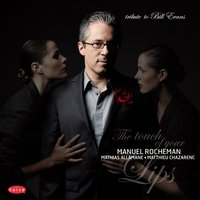 The Touch of Your Lips — Manuel Rocheman