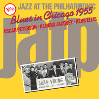 Jazz At The Philharmonic: Blues In Chicago 1955 — Oscar Peterson, Illinois Jacquet, Herb Ellis