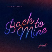 Back to Mine — Ivan Starzev
