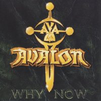 Why Now — Avalon