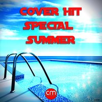 Cover Hit Special Summer — сборник