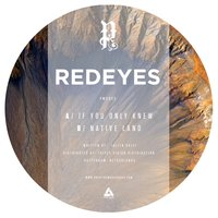 If You Only Knew / Native Land — Redeyes