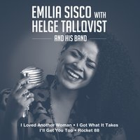 Emilia Sisco with Helge Tallqvist and His Band — Emilia Sisco, Helge Tallqvist and His Band, Emilia Sisco & Helge Tallqvist and His Band