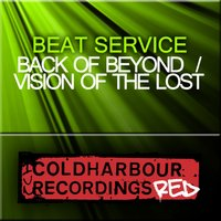 Back Of Beyond / Vision Of The Lost — Beat Service