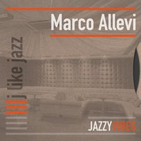 J Like Jazz — Marco Allevi