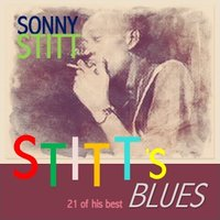 Stitt's Blues — Sonny Stitt