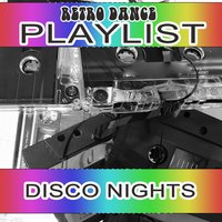 Retro Dance Playlist Disco Nights — сборник