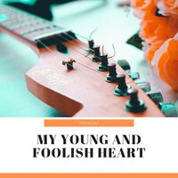 My Young and Foolish Heart — Doris Day