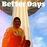 Better Days — Joey Unami