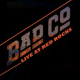 Live At Red Rocks — Bad Company