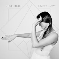Brother — Emmy Law