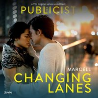 Changing Lanes — Marcell