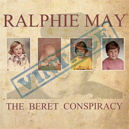 The Beret Conspiracy — Ralphie May