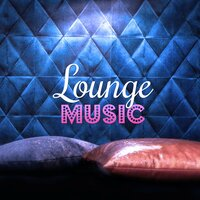 Lounge Music – Deep Bounce, Cafe Bar, Electronic Music, Sunset, Summer Time, Beach Party — Chill Lounge Music System