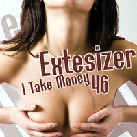 I Take Money 46 — Extesizer