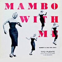 Mambo With Me! The Lure Of That Cha-Cha-Cha! — сборник