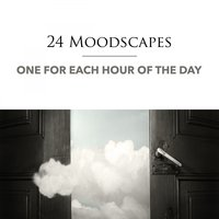 24 Moodscapes, One for Each Hour of the Day — сборник