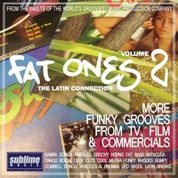Fat Ones, Vol. 2: The Latin Connection (More Funky Grooves from TV, Film & Commercials) — сборник