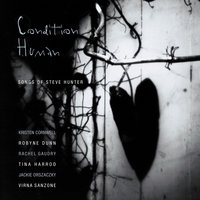 Condition Human: Songs Of Steve Hunter — сборник