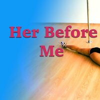 Her Before Me — сборник