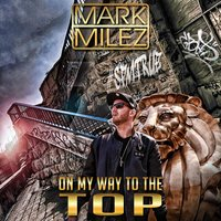 On My Way to the Top — Mark Milez