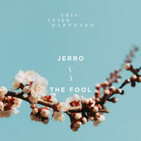 The Fool — Jerro
