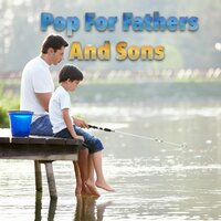Pop For Fathers And Sons — сборник