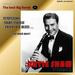 Collection of the Best Big Bands - Artie Shaw, Vol. 2 — Artie Shaw