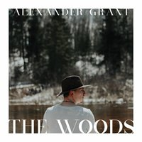 The Woods — Alexander Grant